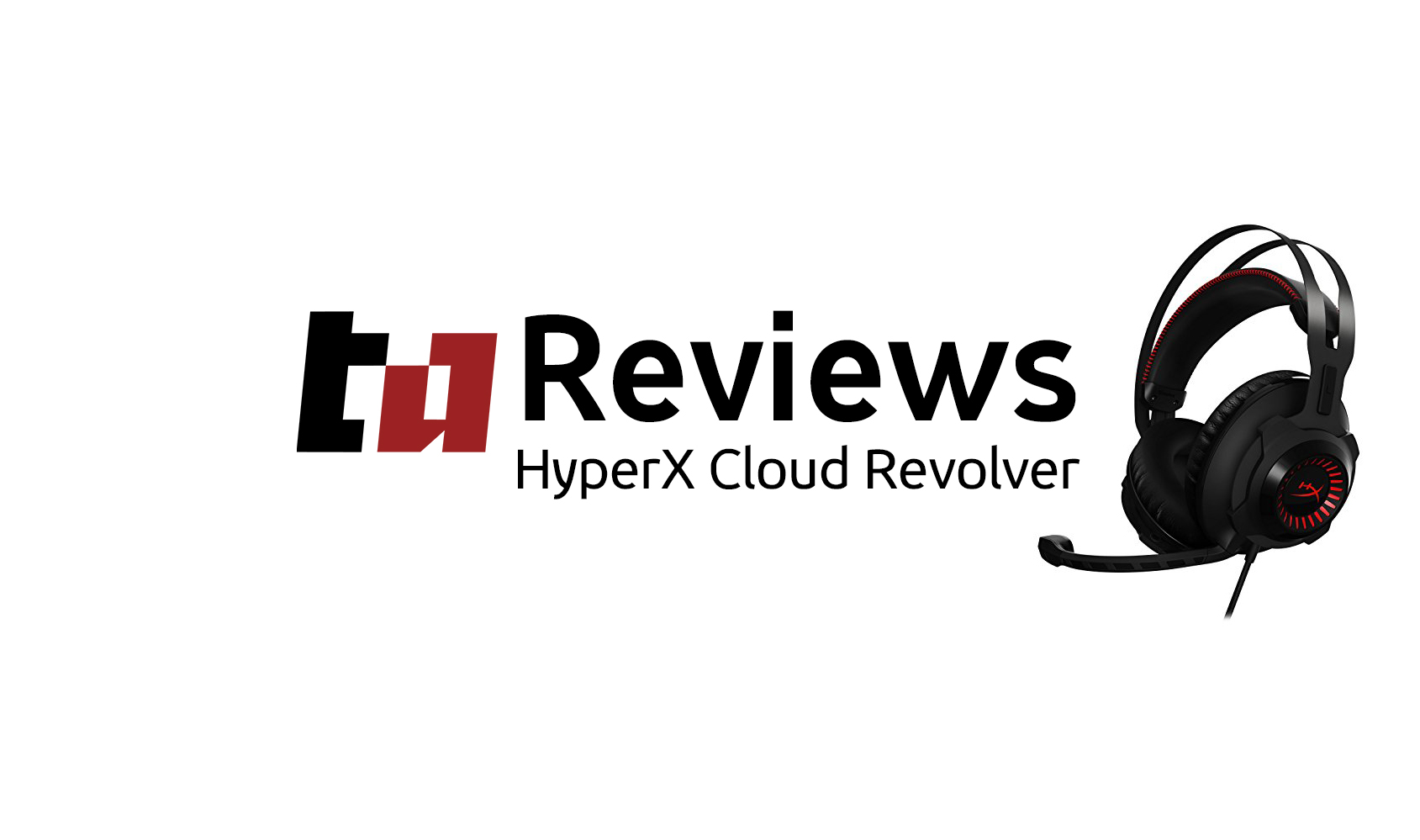 Kingston HyperX Cloud Revolver Headphones Review - Tech Altar